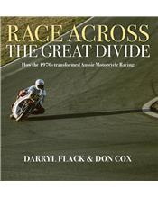 Race Across The Great Divide: Foreword Wayne Gardner