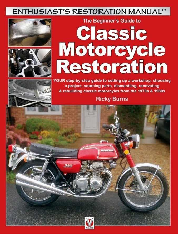The Beginner's Guide to Classic Motorcycle Restoration - Front Cover