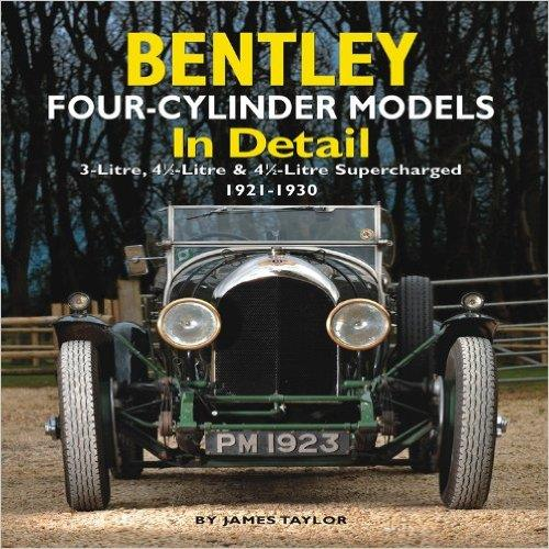 Bentley Four-Cylinder Models in Detail 1921 - 1930 - Front Cover