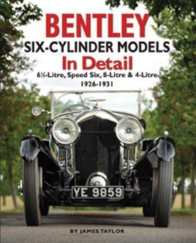 Bentley Six-Cylinder 1926 - 1931 Models in Detail - Front Cover