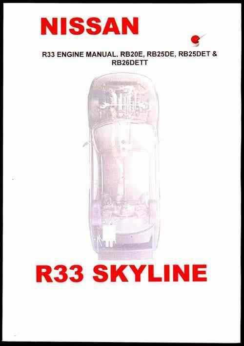 Nissan Skyline R33 Engine Service Repair Manual