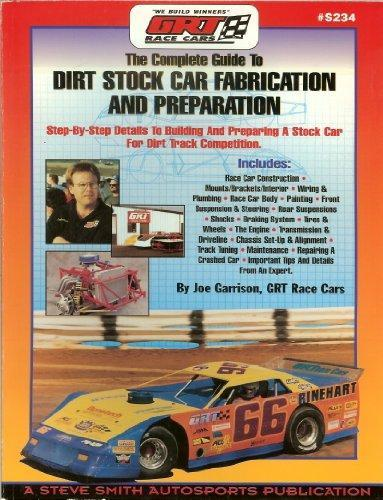 Dirt Stock Car Fabrication & Preparation