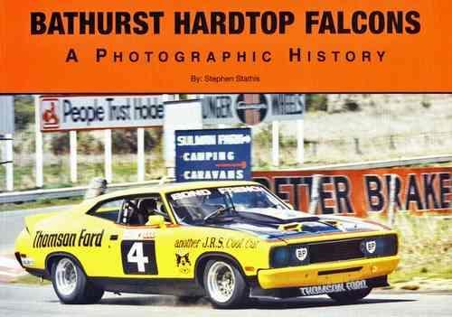 Bathurst Hardtop Falcons: A Photographic History - Front Cover