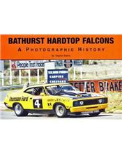 Bathurst Hardtop Falcons: A Photographic History