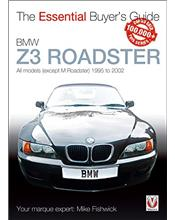 BMW Z3 Roadster 1995 - 2002 : The Essential Buyers Guide
