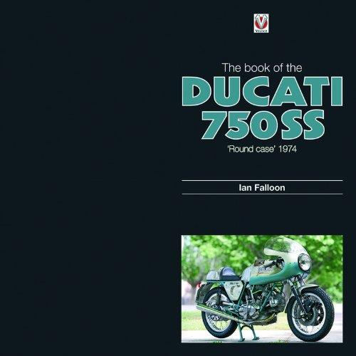 The Book of the Ducati: 750SS Round Case 1974 - Front Cover