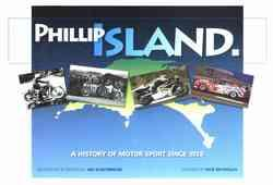 Phillip Island : A History Of Motor Sport Since 1928 - Front Cover