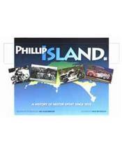 Phillip Island: A History Of Motor Sport Since 1928