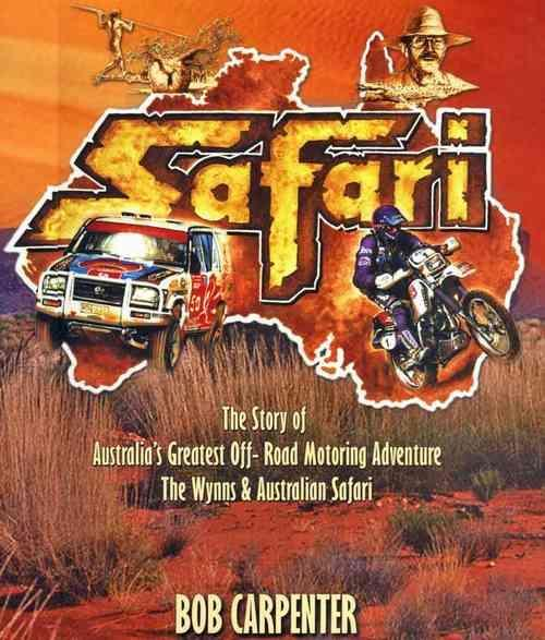 Safari : The Wynns & Australian Safari 1985 - 2004