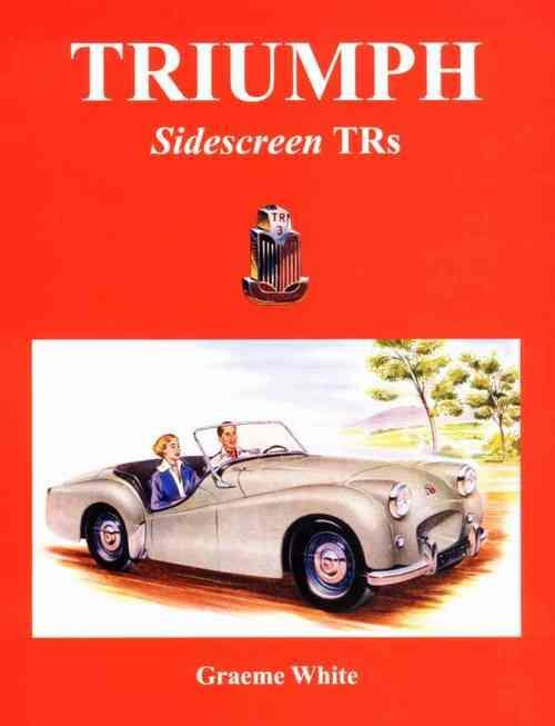 Triumph Sidescreen TRs 1952 to 1962 in Australia