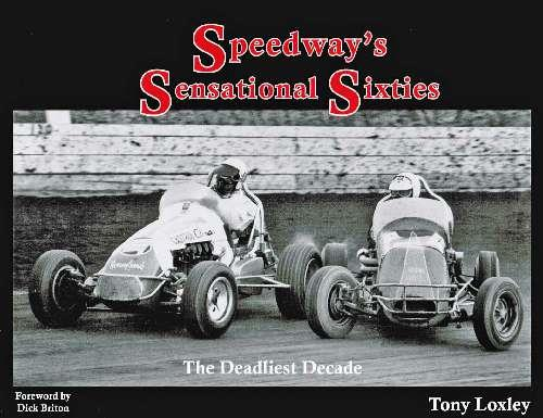 Speedways Sensational Sixties: The Deadliest Decade - Front Cover