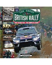 The Great British Rally : RAC to Rally GB - The Complete Story