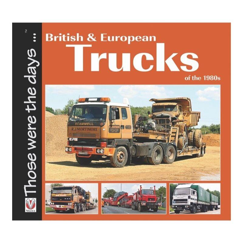 British and European Trucks of the 1980s - Front Cover