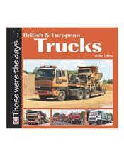 British and European Trucks of the 1980s