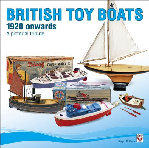 British Toy Boats 1920 onwards : A pictorial tribute