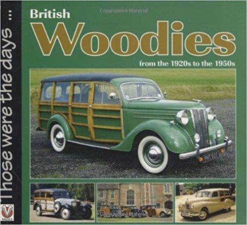 British Woodies : From the 1920's to the 1950's - Front Cover