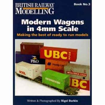 British Railway Modelling Book Number 3 : Modern Wagons In 4mm Scale - Front Cover