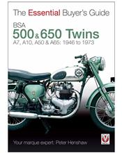 BSA 500 & 650 Twins 1946 - 1973 : The Essential Buyers Guide
