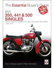 BSA 350, 441 & 500 Singles 1958 - 1973 : The Essential Buyers Guide