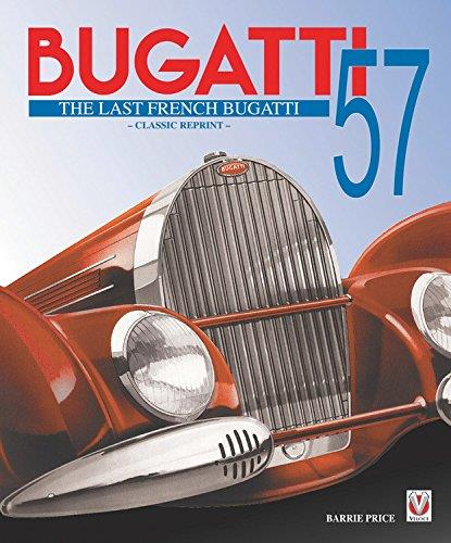 Bugatti 57 : The Last French Bugatti - Front Cover