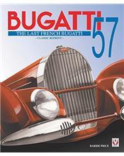 Bugatti 57 : The Last French Bugatti