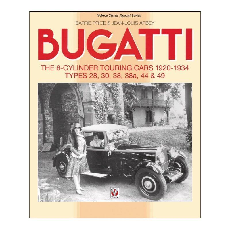 Bugatti : The 8-cylinder Touring Cars 1920 - 1934 - Front Cover