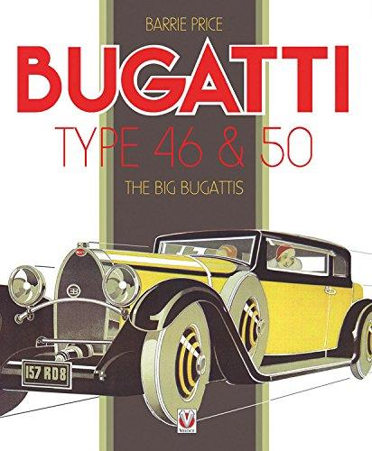 Bugatti Type 46 & 50 : The Big Bugattis - Front Cover