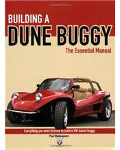 Building A Dune Buggy: The Essential Manual