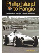 Phillip Island to Fangio : The History of the Light Car Club Australia - Front Cover
