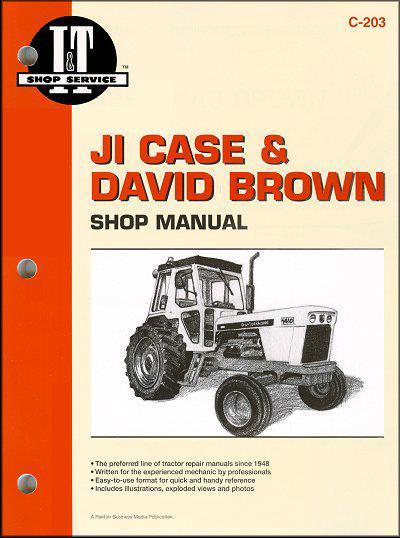 JI Case & David Brown 1965 - 1978 Farm Tractor Owners Service & Repair Manual