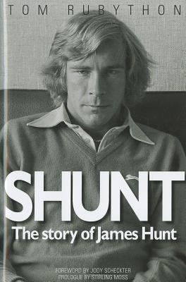 Shunt : The Story of James Hunt - Front Cover