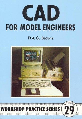 C.A.D. for Model Engineers
