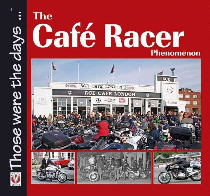 Cafe Racer Phenomenon - Front Cover