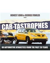 Car-Tastrophes : 80 Automotive Atrocities from the past 20 years