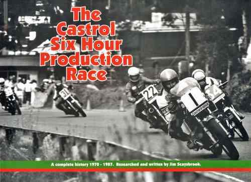 The Castrol Six Hour Production Race - Front Cover