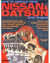 How To Rebuild Your Nissan and Datsun OHC Engine 1968 - 1984