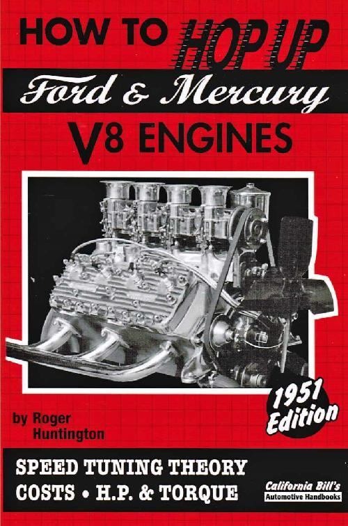 How To Hop Up Ford And Mercury V8 Engines