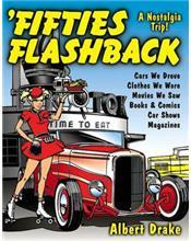 Fifties Flashback : A Nostalgia Trip