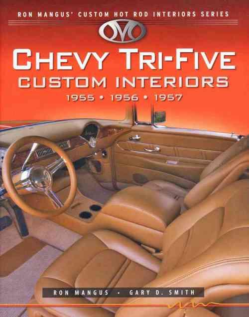 Chevy Tri-Five Custom Interiors: 1955, 1956, 1957 - Front Cover