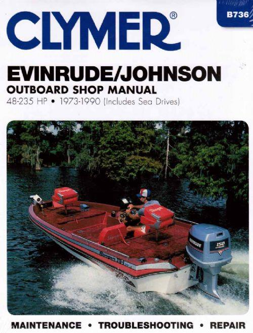 Evinrude / Johnson 48 - 235 HP Outboards (includes Sea Drives) 1973 - 1990
