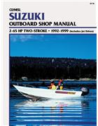 Suzuki 2 - 140 HP Outboards 1977 - 1984 Clymer Owners Marine Service