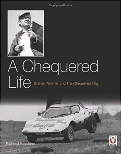 A Chequered Life : Graham Warner and The Chequered Flag - Front Cover