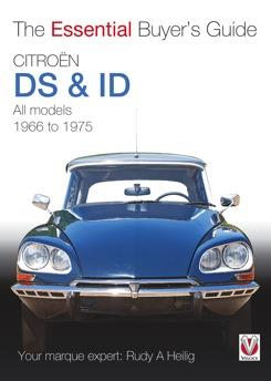 Citroén DS & ID 1966 - 1975 : The Essential Buyers Guide - Front Cover