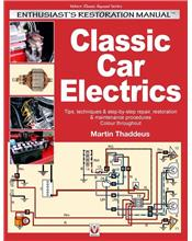 Classic Car Electrics : Enthusiast's Restoration Manual