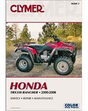 Honda TRX350 Rancher 2000 - 2006 Clymer Owners Service & Repair Manual