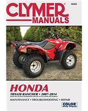 Honda TRX420 Rancher ATV 2007 - 2014 Clymer Owners Service & Repair Manual
