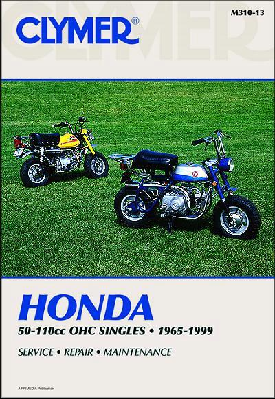 Honda 50cc - 110cc OHC Singles 1965 - 1999 Clymer Owners Service & Repair Manual - Front Cover