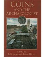 Coins And The Archaeologist (2nd Edition)