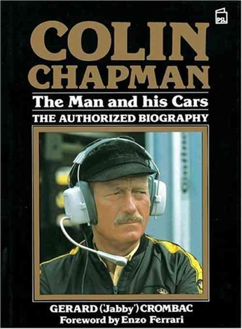 Colin Chapman The Man and His Cars - Front Cover
