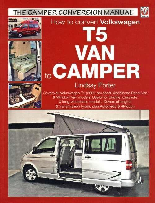 How To Convert Volkswagen (VW) T5 Van To Camper